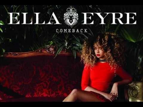 Ella Eyre - Comeback (Stripped)