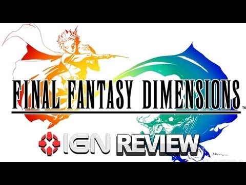 Final Fantasy Dimensions Video Review - IGN Reviews