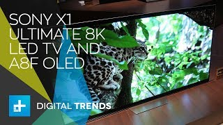Sony X1 Ultimate 8K LED TV and A8F OLED -  Hands On at CES 2018