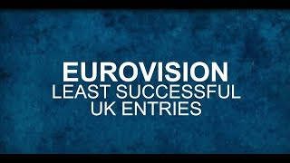 The UK's least successful Eurovision entries