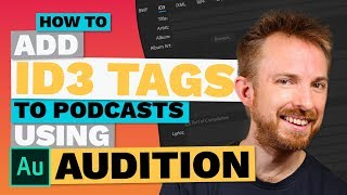 adding metadata id3 tags to podcasts in adobe audition cc