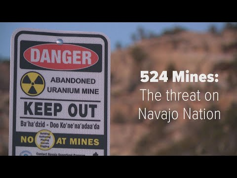 524 Mines: The threat on the Navajo Nation