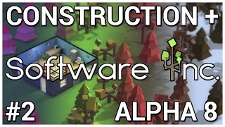 New Digs = Construction + Software Inc. [Alpha 8] #2
