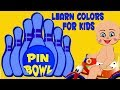 Play And Learn Colors For Kids With Baby Game | Baby Bowling Game With Color Balls
