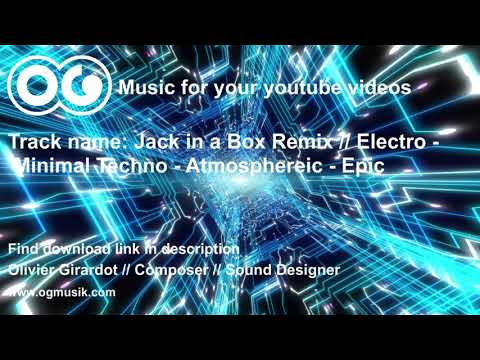 Jack in a Box Remix  - Free & Royalty Free music for Youtube Videos
