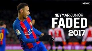Neymar - Faded ● Dribbling Skills & Goals 2016-2017 HD