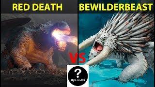 Red Death vs Bewilderbeast, con nào sẽ thắng #54 || Bạn Có Biết?