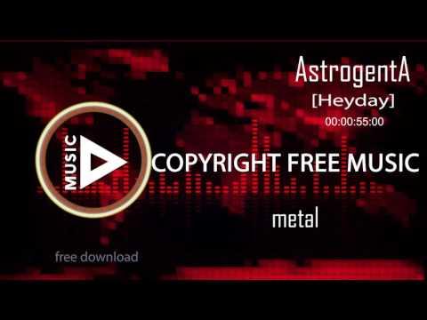 Copyright Free Music - AstrogentA - Heyday