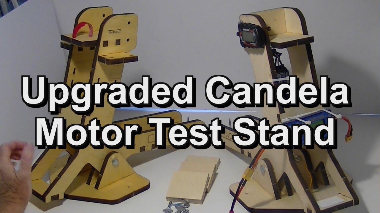 Review Of Upgraded Candela Rc Motor Thrust Stand Youtube