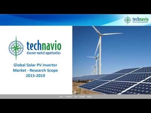 Global Solar PV Inverter Market - Research Scope 2015-2019