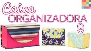 DIY – Caixa Organizadora