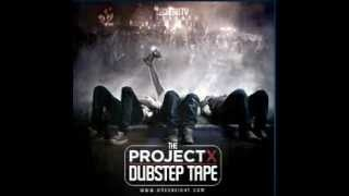 The Project X Dubstep Tape ( DOWNLOAD )