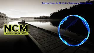 Barren Gates & BEAUZ  - Tomorrow (feat. Harley Bird) [NCM Release]