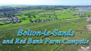 HD Aerial video. Bolton-le-sands coastline and Red Bank Campsite etc
