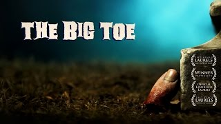 The Big Toe - Short Horror Film with a Spooky Ghost