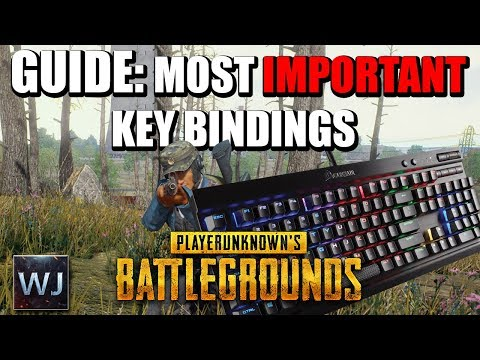 GUIDE: The MOST IMPORTANT custom key bindings in PLAYERUNKNOWN's BATTLEGROUNDS (PUBG)