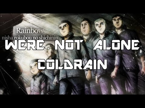 Rainbow: Nisha Rokubō no Shichinin Opening 1 (We're Not Alone) Lyrics