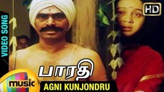 Bharathi Tamil Movie Songs HD   Agni Kunjondru Video Song   Sayaji Shinde   Devayani   Ilayaraja