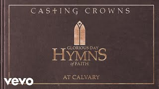 Baixar Casting Crowns - At Calvary (Audio)