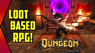 Dungeon Chronicle - DIABLO INSPIRED LOOT-BASED DUNGEON CRAWLER | MGQ Ep. 243