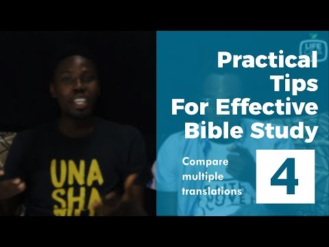 Practical Tips For Effective Bible Study 4 - Compare Multiple Translations
