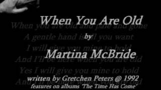 Watch Martina McBride When You Are Old video