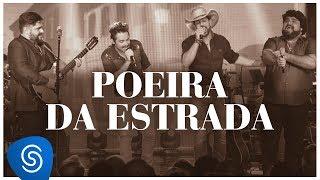 César Menotti e Fabiano - Poeira da Estrada part. Fernando&Sorocaba (DVD Memórias 2) [Vídeo Oficial]