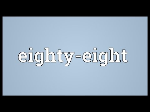 Eighty-eight Meaning