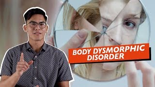 Body Dysmorphic Disorder: Red Flags & Treatments.