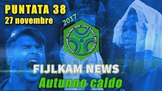 FIJLKAM NEWS 38 - AUTUNNO CALDO