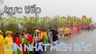 trực tiếp Lễ Hội Chử Đồng Tử - Tiên Dung Hưng Yên 2019 thumbnail