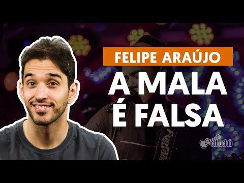 A MALA É FALSA part. Henrique e Juliano - Felipe Araújo aula de violão simplificada