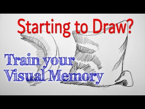 Starting to Draw? PART 5: Train your Visual Memory