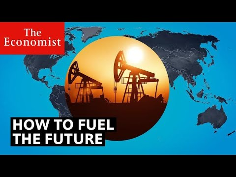 How to fuel the future | The Economist
