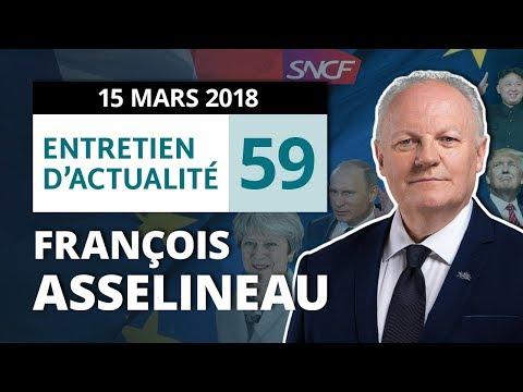ENTRETIEN N°59 - SNCF - Russie/UK - Trump - Merkel - Manifestation 22 mars - Législatives