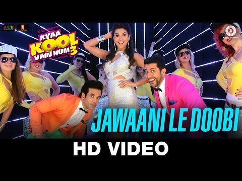 Jawaani Le Doobi Video Song - Kyaa Kool Hain Hum 3