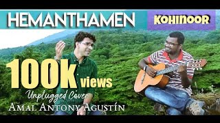 Download Hindi Video Songs - Hemanthamen | Kohinoor | Amal Antony Agustín Ft Rohith Krishna ( cover)