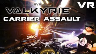 EVE: Valkyrie - VR space combat PvP - Carrier assault and Groundrush HOTAS gameplay