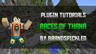Minecraft Plugin Tutorials - Races of Thana