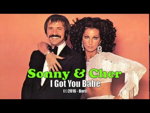 Sonny & Cher - I Got You Babe (Karaoke)