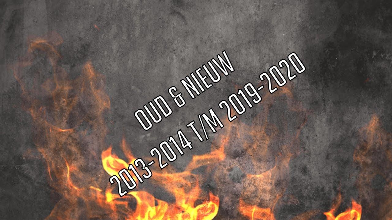 Oud & Nieuw beelden (2013-2014 t/m 2019-2020)