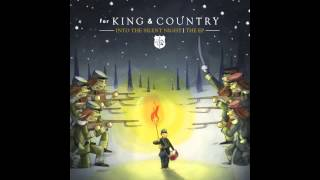 for KING & COUNTRY - Into The Silent Night