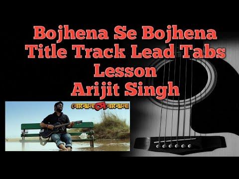 Bojhena shey bojhena   বোঝেনা সে বোঝেনা   Guitar Tabs ...