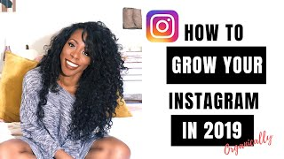How To Grow Your Instagram Organically in 2019