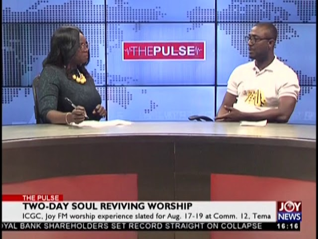 Two-Day Soul Reviving Worship - The Pulse on JoyNews (16-8-18)