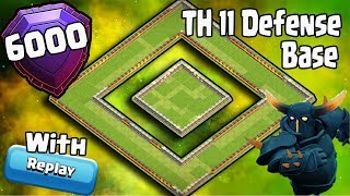 BEST TH11 STRONG DEFENSIVE LEGEND BASE 2018 REPLAY(6000 TROPHY BASE)ANTI 0 STAR BASE/ANTI EVERYTHING