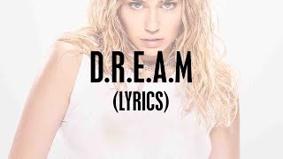 Miley Cyrus - D.R.E.A.M. (Lyrics) feat. Ghostface Killah