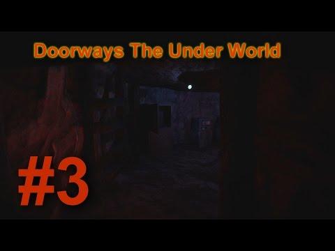 Doorways the Underworld Part 3 - Big Guy  