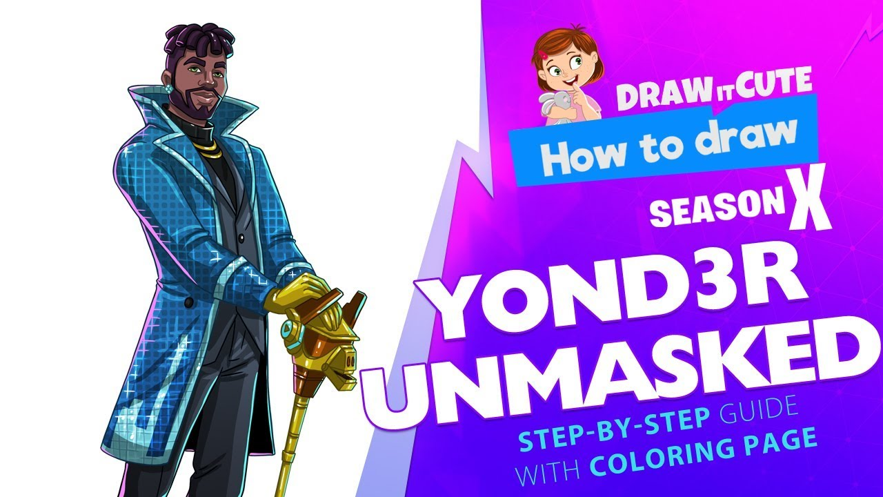 How To Draw Yond3r Unmasked Fortnite Season 10 Step By Step Tutorial With Coloring Page