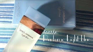 RESENHA: LIGHT BLUE - DOLCE&GABBANA